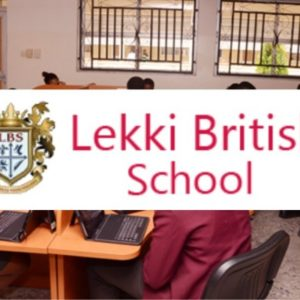 Lekki British school. This is everything you have to know.