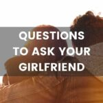 What to talk about with your girlfriend